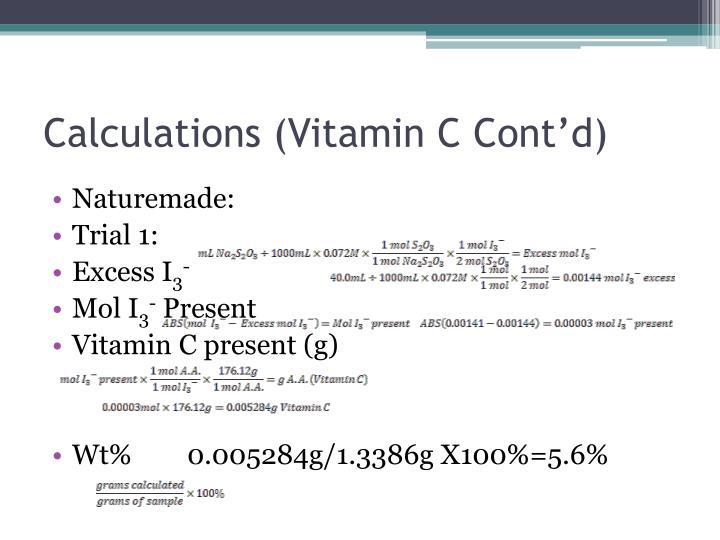 Calculations (Vitamin C Cont'd)
