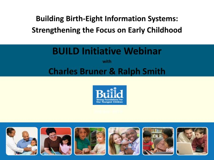Building Birth-Eight Information Systems: