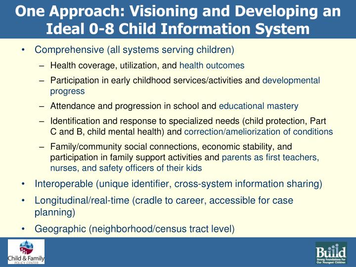 One Approach: Visioning and Developing an Ideal 0-8 Child Information System