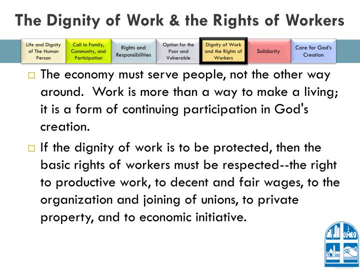 The Dignity of Work & the Rights of Workers