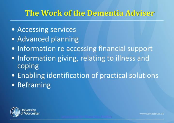 The Work of the Dementia Adviser