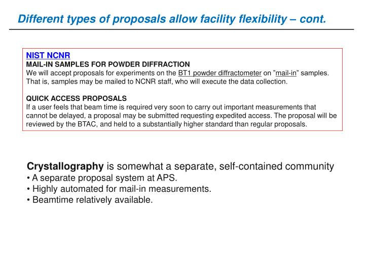 Different types of proposals allow facility flexibility – cont.