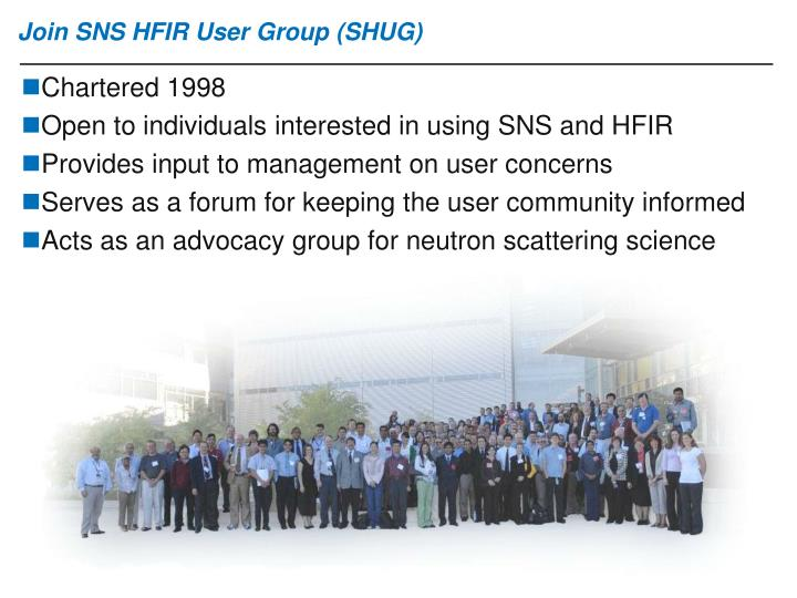 Join SNS HFIR User Group (SHUG)