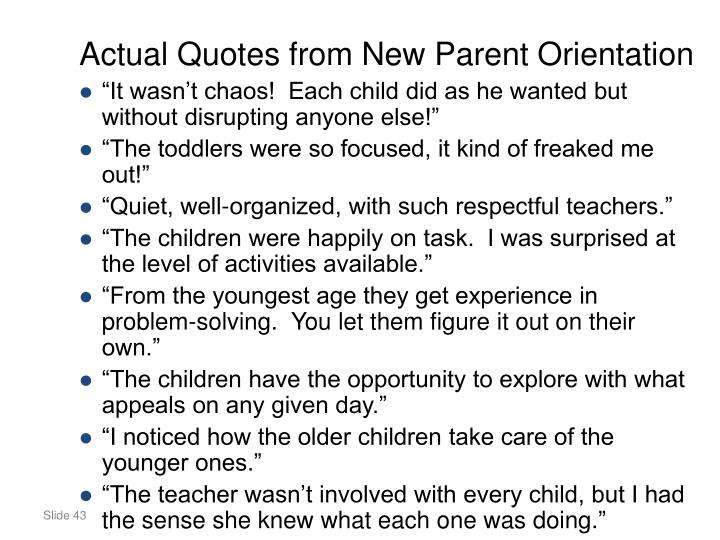 Actual Quotes from New Parent Orientation