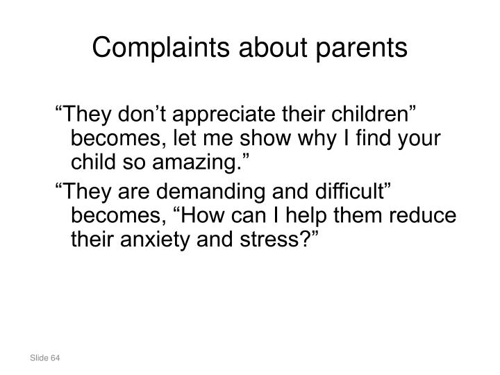 Complaints about parents