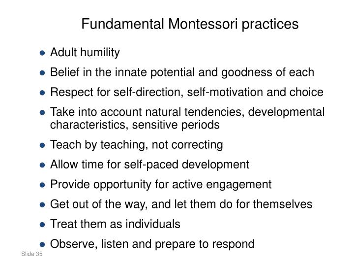 Fundamental Montessori practices