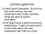 let them speak first