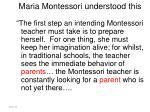 maria montessori understood this1