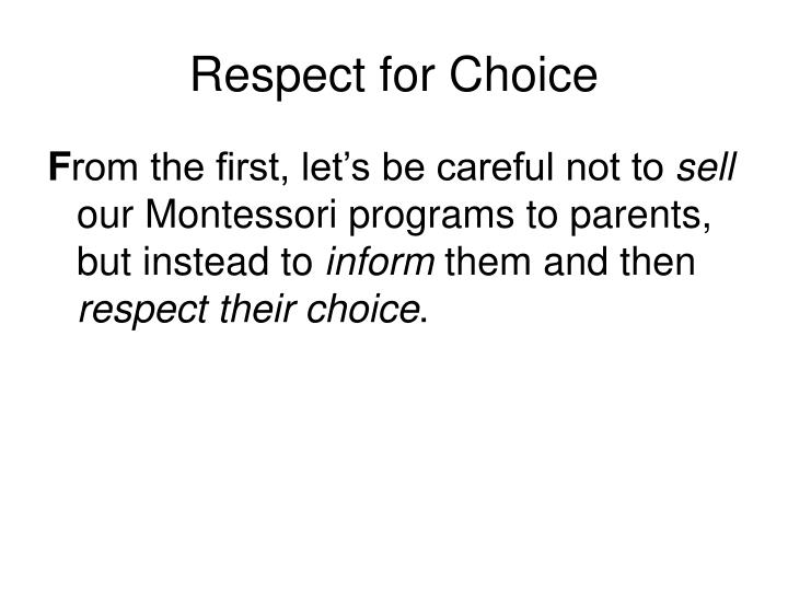 Respect for Choice