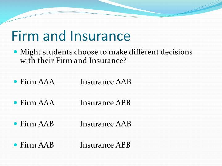 Firm and Insurance
