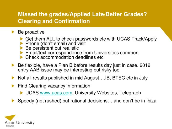 Missed the grades/Applied Late/Better Grades?