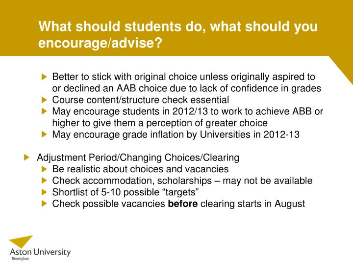 What should students do, what should you encourage/advise?