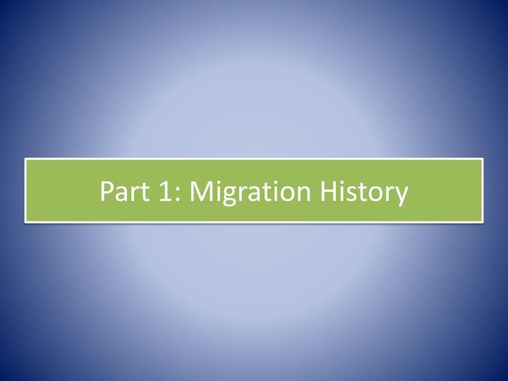 Part 1: Migration History