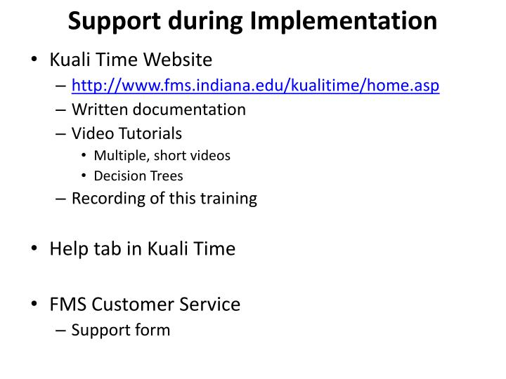 Support during Implementation