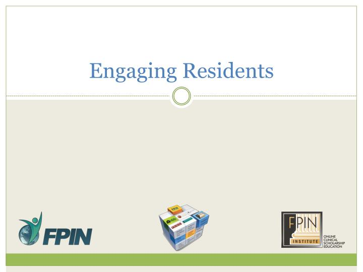 Engaging Residents