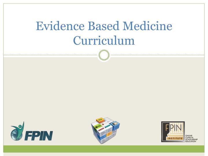 Evidence Based Medicine Curriculum