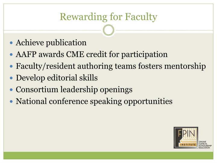 Rewarding for Faculty