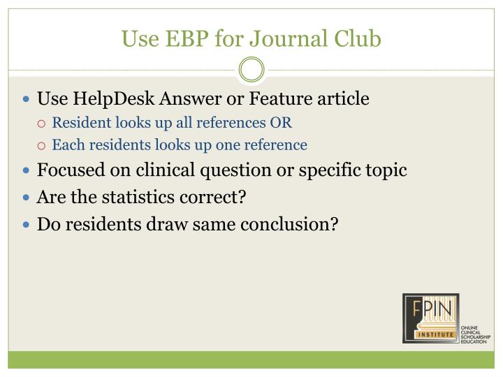 Use EBP for Journal Club