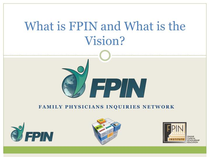What is FPIN and What is the Vision?