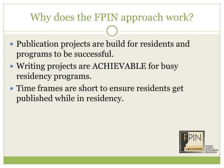 Why does the FPIN approach work?