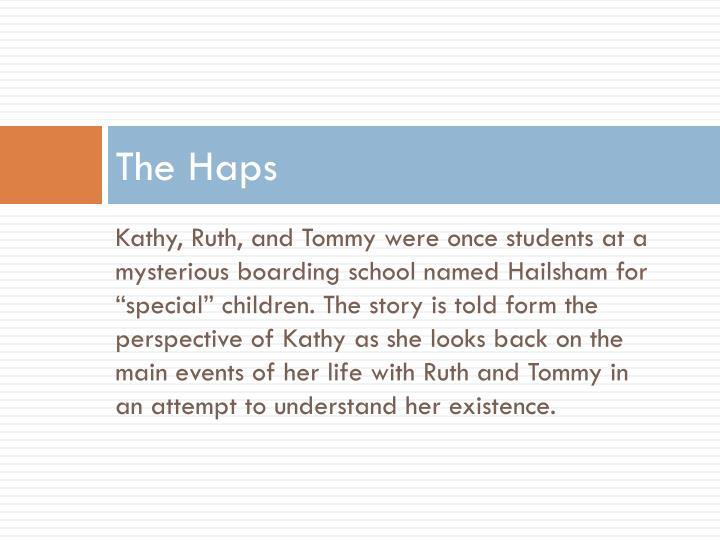 The Haps