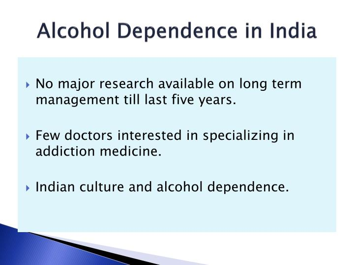 Alcohol Dependence in India