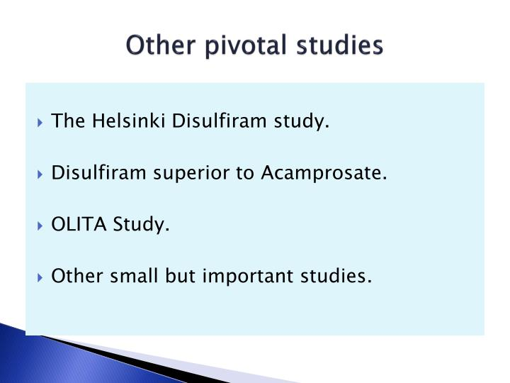 Other pivotal studies