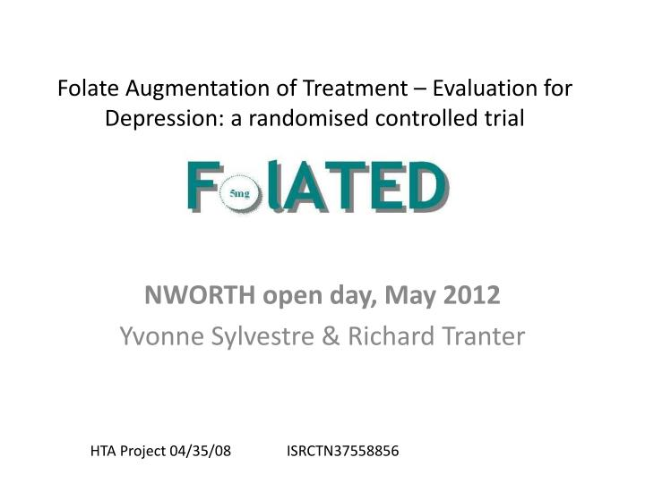 Folate augmentation of treatment evaluation for depression a randomised controlled trial