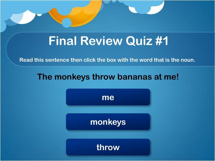 Final Review Quiz #1