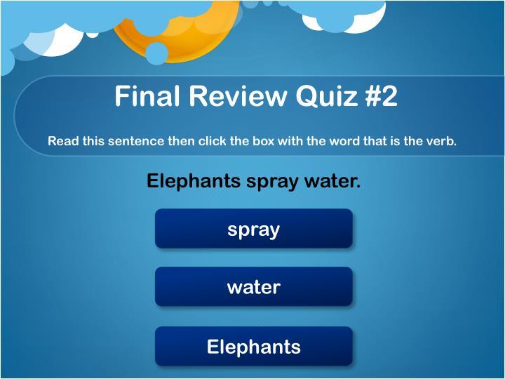 Final Review Quiz #2