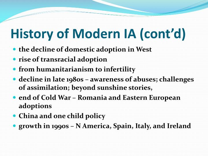 History of Modern IA (cont'd)