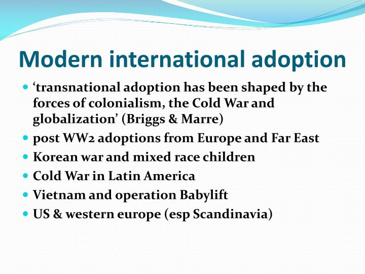 Modern international adoption