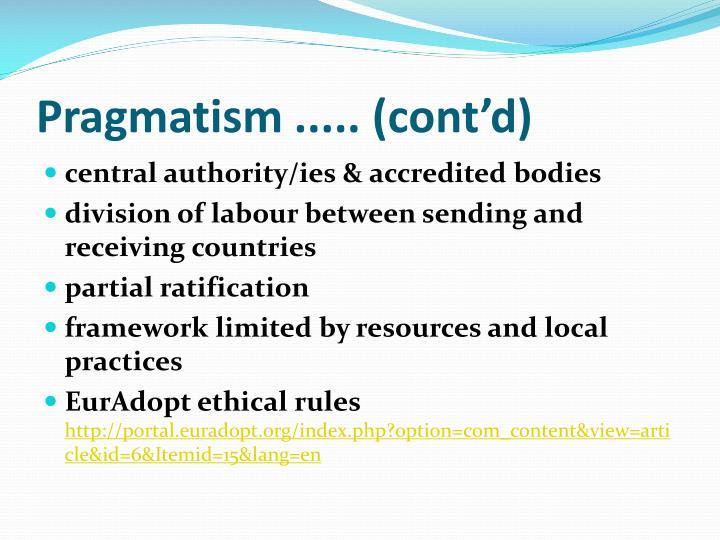 Pragmatism ..... (cont'd)