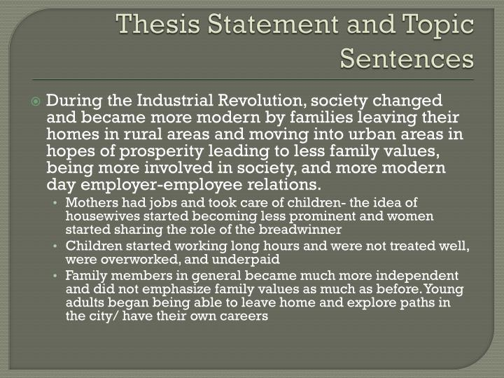 Thesis Statement and Topic Sentences