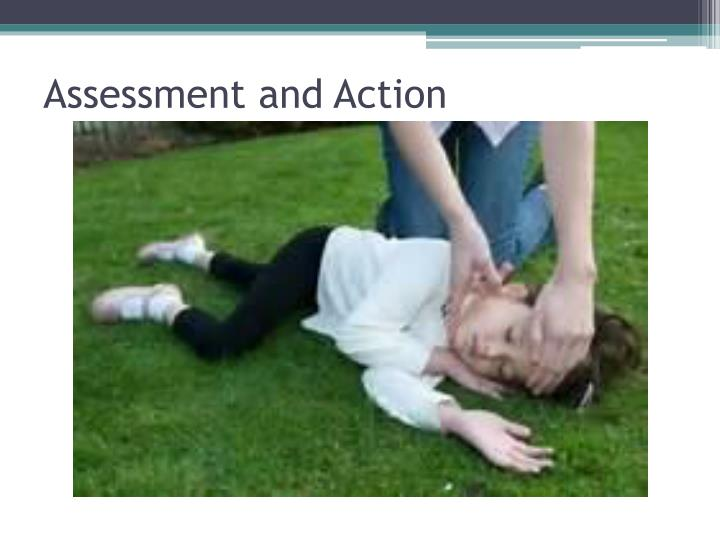 Assessment and Action