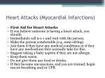 heart attacks myocardial infarctions