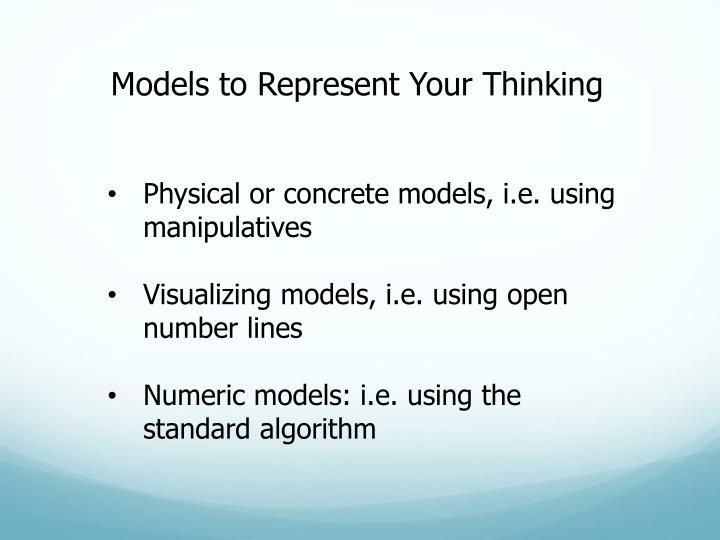 Models to Represent