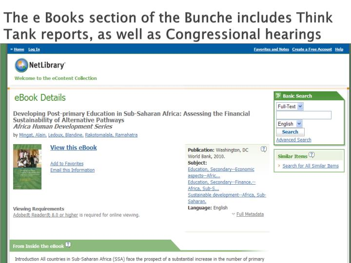 The e Books section of the Bunche includes Think Tank reports, as well as Congressional hearings