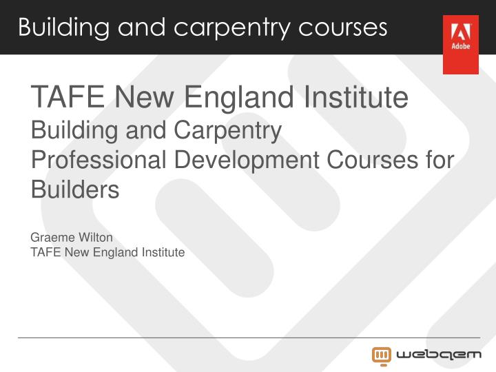 Building and carpentry courses