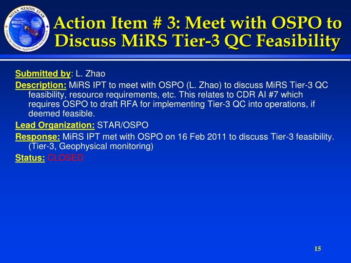 Action Item # 3: Meet with OSPO to Discuss