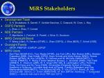 mirs stakeholders