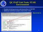qc dap unit tests star environment2