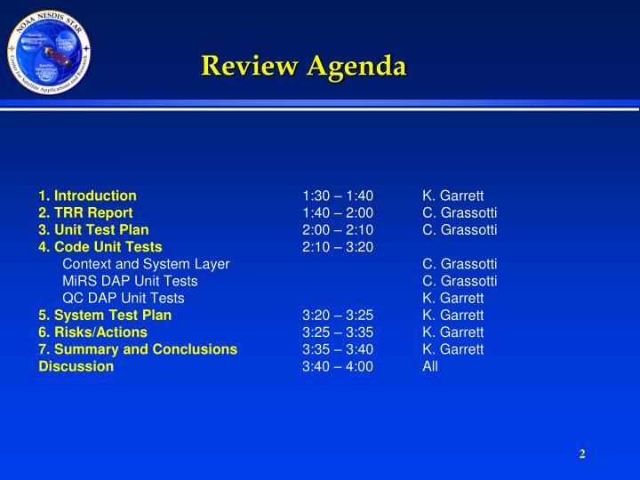 Review Agenda