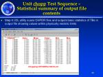 unit chopp test sequence statistical summary of output file contents