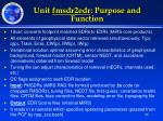unit fmsdr2edr purpose and function