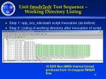 unit fmsdr2edr test sequence working directory listing