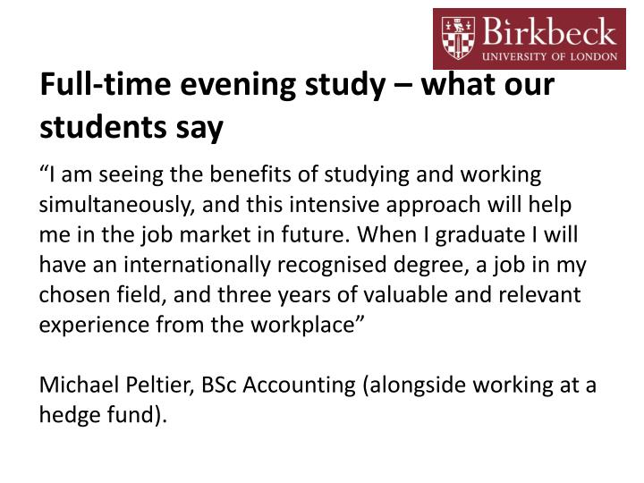 Full-time evening study – what our students say