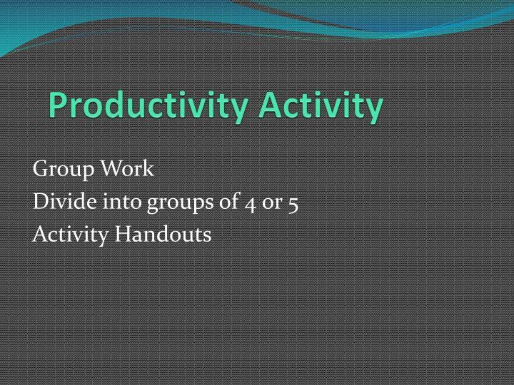 Productivity Activity