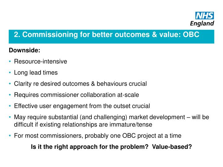 2. Commissioning for better outcomes & value: OBC