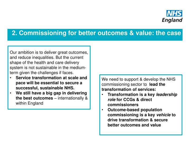 2. Commissioning for better outcomes & value: the case